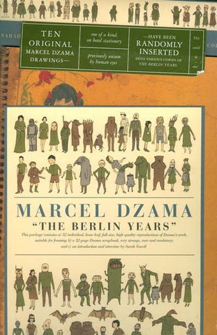 MARCEL DZAMA The Berlin Years 2nd Edition