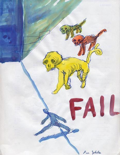 "DANIEL JOHNSTON -  ""Fail"""