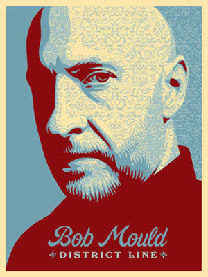 "SHEPARD FAIREY - ""Bob Mould"""