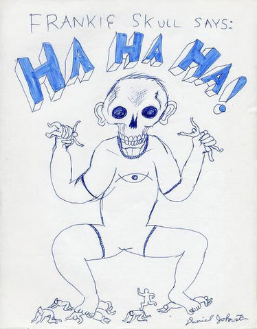 "DANIEL JOHNSTON -  ""Frankie Skull"""