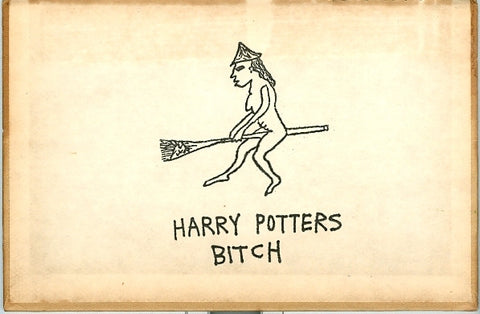 "ALBERT REYES -  ""Harry Potters Bitch"" Print"