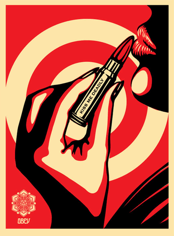 "SHEPARD FAIREY - ""Kiss me Deadly"""