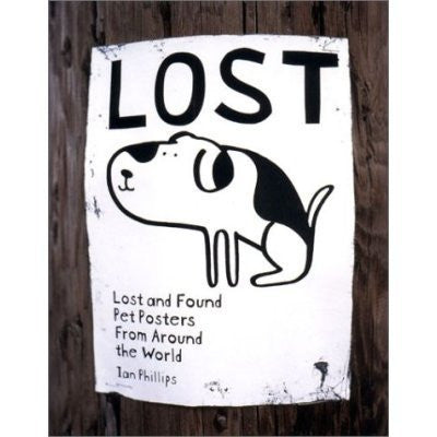 Lost: Lost and Found Pet Posters from Around the World (Paperback)