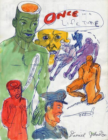 "DANIEL JOHNSTON -  ""Once in a lifetime"""