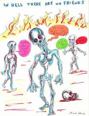 "DANIEL JOHNSTON  Print-  ""In Hell There Are No Friends"""