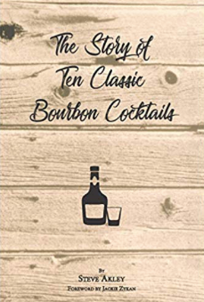 The Story of Ten Classic Bourbon Cocktails