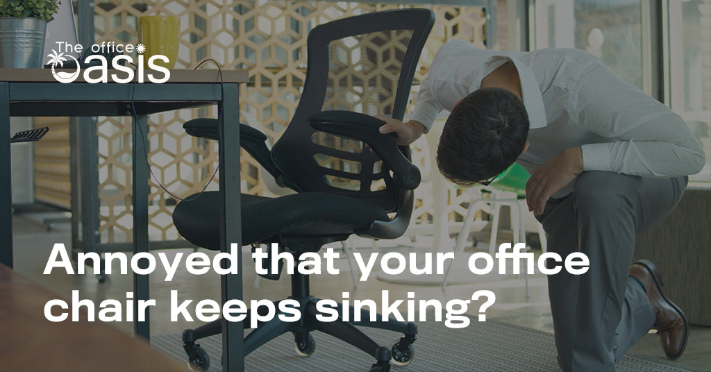 Annoyed That Your Office Chair Keeps Sinking?