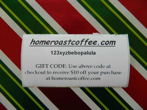 Gift Code for Home Roast Coffee