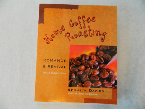Home Coffee Roasting book by Kenneth Davids