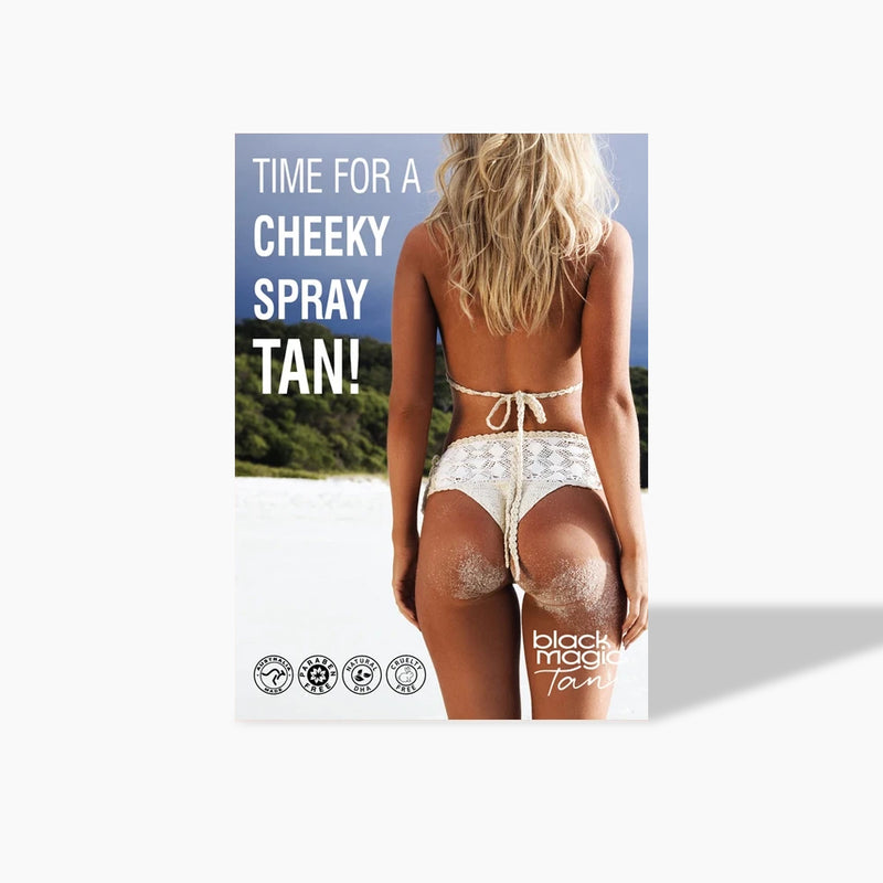 Time For A Cheeky Spray Tan Poster