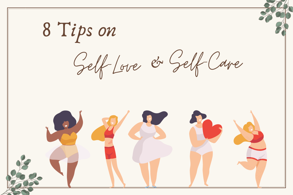 8 tips on self-love and self-care
