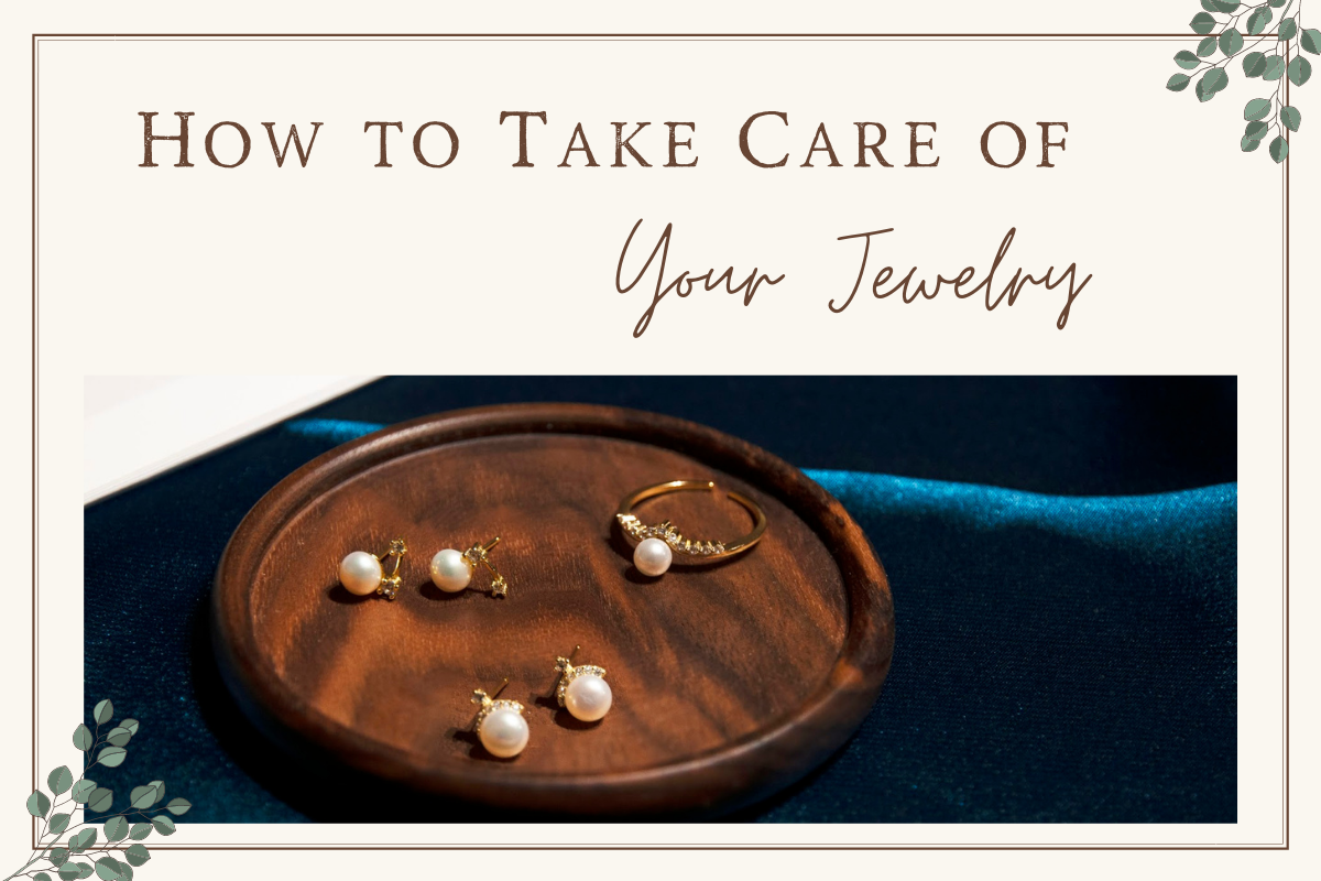 how to take care jewelry