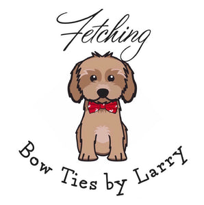 Fetching Bow Ties by Larry