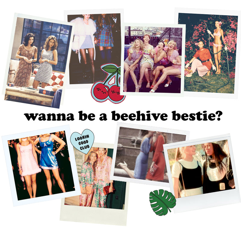 Wanna be a Beehive Bestie?