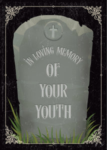 In Loving Memory of Your Youth