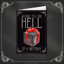 Load image into Gallery viewer, Wishing You One Hell Of A Birthday