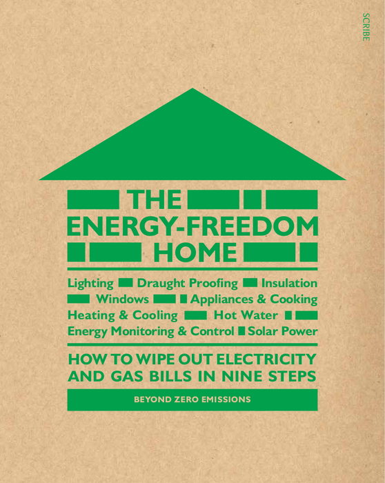 The Energy Freedom Home