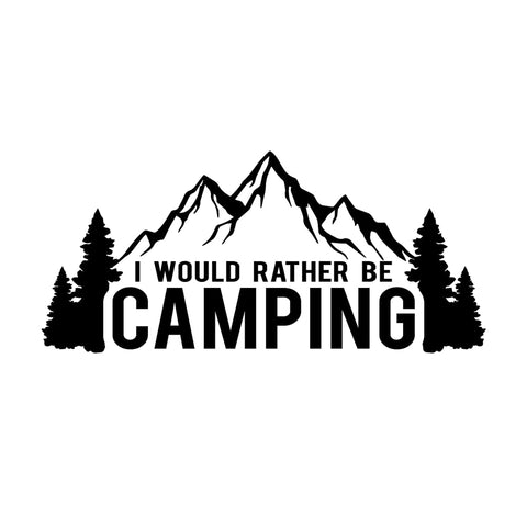 I Would Rather Be Camping Sticker