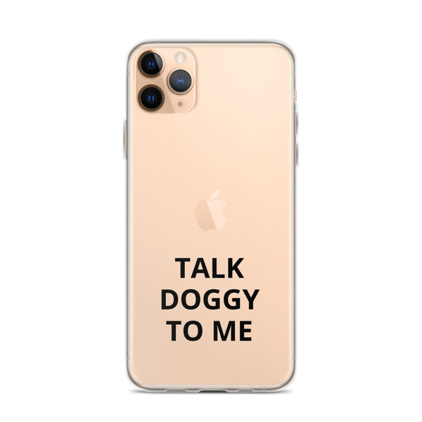 Talk Doggy iPhone Case