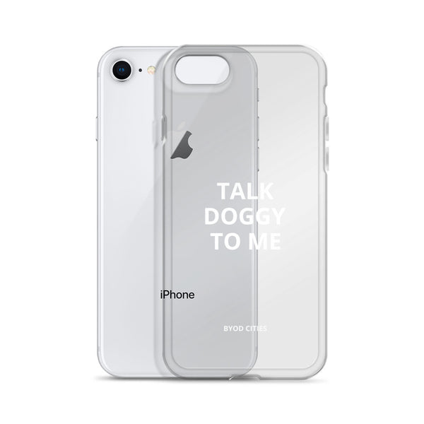 Talk Doggy to Me iPhone Case