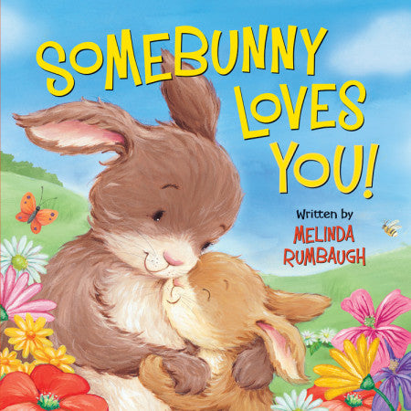 Somebunny Loves You!