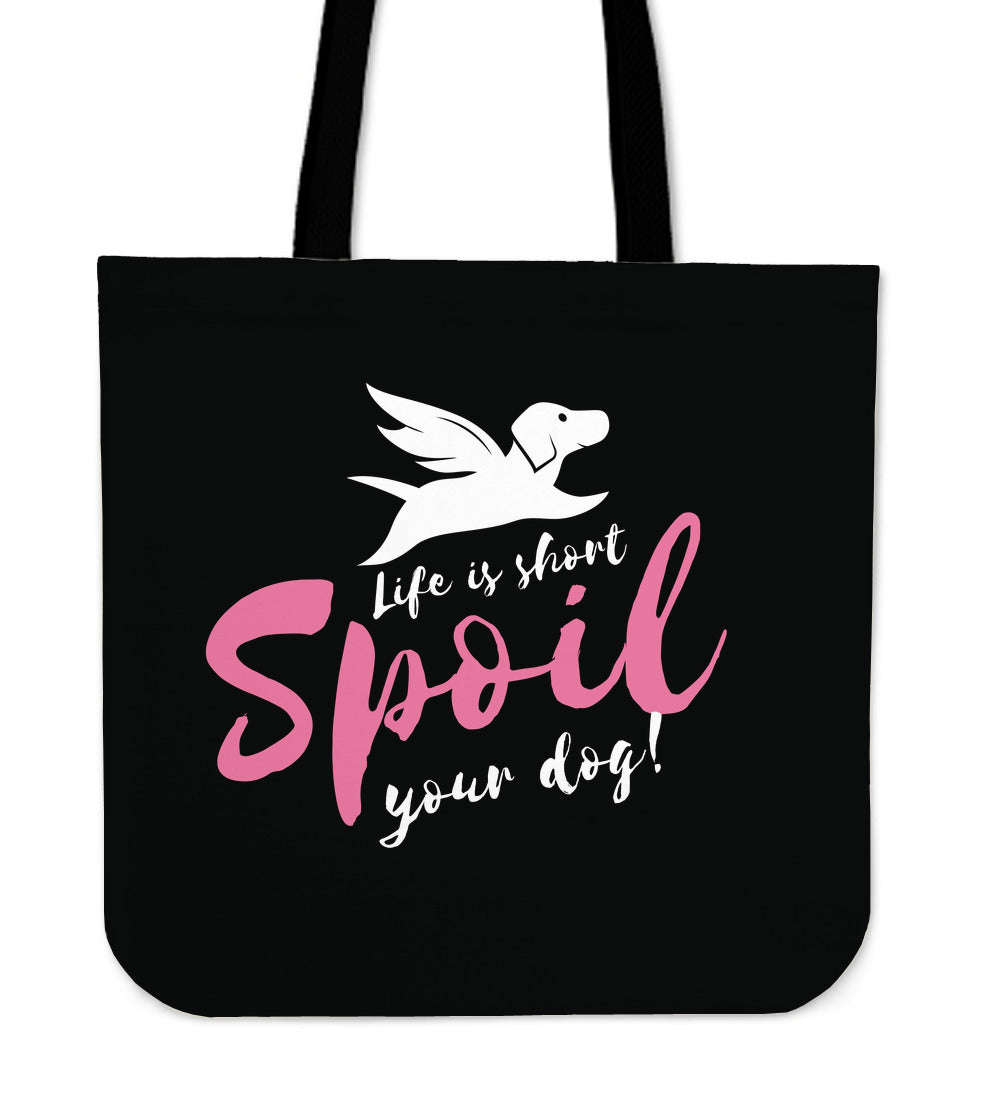Tote Bag | Spoil Your Dog  - 4 Colors