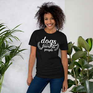 Women's Black T Shirt | Dogs are My Favorite People Tee