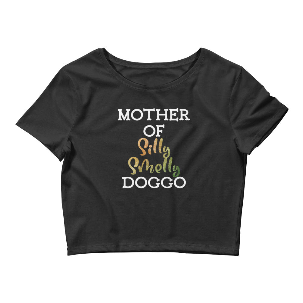 Women's Black Crop Tee | Mother of Silly Smelly Doggo Crop Top