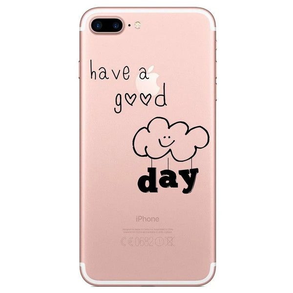 Have A Good Day Clear TPU case