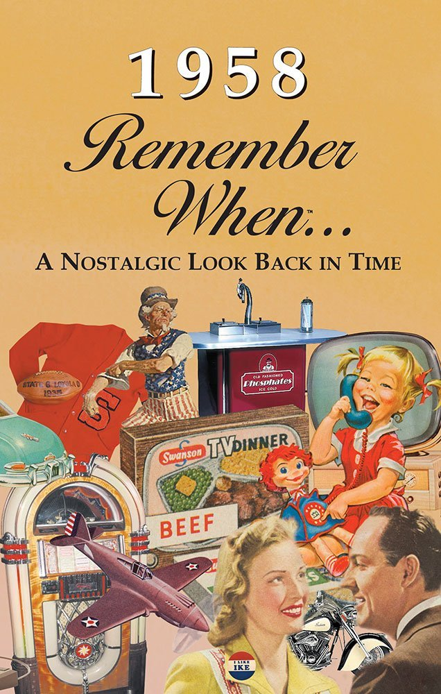 Remember When - 1958