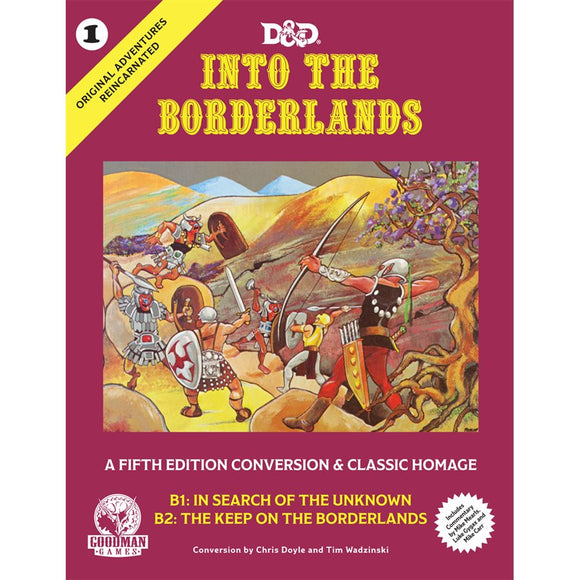 D&D Original Adventures Reincarnated #1: Into the Borderlands