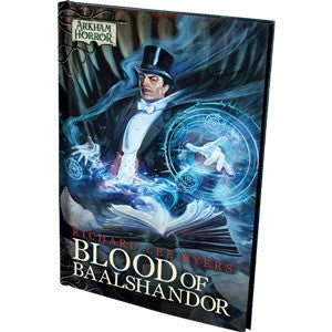 Arkham Horror Novella: Blood of Baalshandor