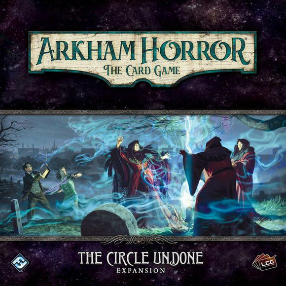Arkham Horror: The Card Game - The Circle Undone Deluxe Expansion