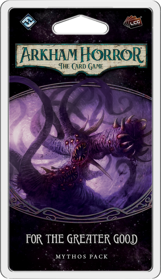 Arkham Horror: The Card Game - For The Greater Good Scenario Pack
