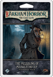 Barkham Horror: The Card Game - The Meddling of Meowlathotep Scenario Pack