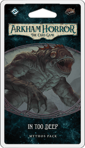 Arkham Horror: The Card Game - In Too Deep Scenario Pack
