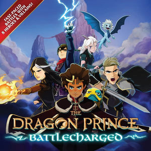 The Dragon Prince: Battlecharged  [Pre-Order]