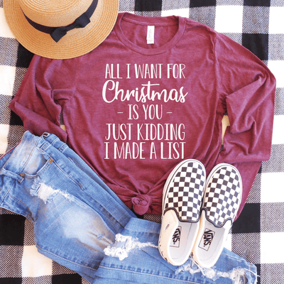 All I Want For Christmas Is You Long Sleeve Shirt
