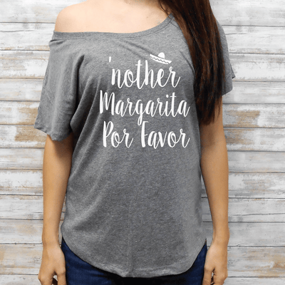 Another Margarita Por Favor Flowy Tee