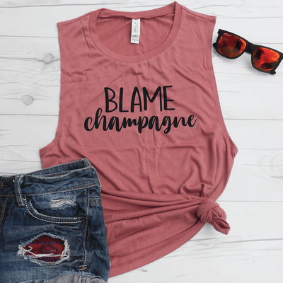 Blame Champagne Muscle Tank