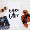 But First Coffee Crop Top