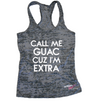 Call Me Guac Cuz I'm Extra Burnout Tank