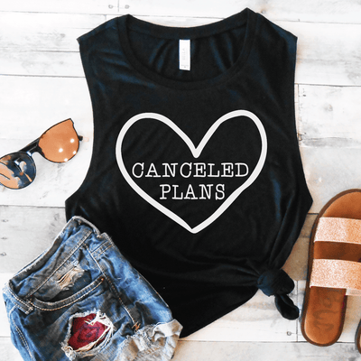 Canceled Plans Muscle Tank