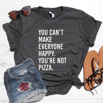 Your Not Pizza Shirt