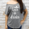 Cinco De Drinko Flowy Tee