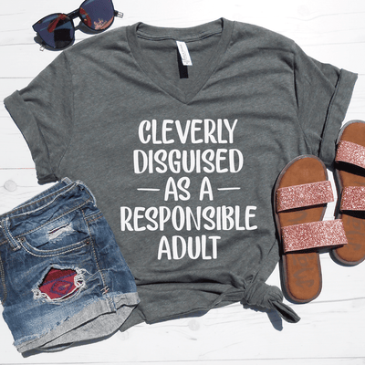 Cleverly Disguised As A Responsible Adult V-Neck Tee