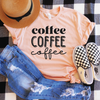 Coffee Coffee Coffee Shirt