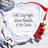Cold Cozy Nights... Shirt