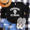 Creepin It Real Long Sleeve Shirt
