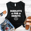 Deadlifts For Donuts Muscle Tank